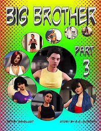Sandlust- Big Brother Part 3